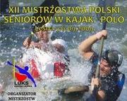 XII Mistrzostwa Polski Seniorów w Kajak – Polo, Lesna 5-6.09.2009