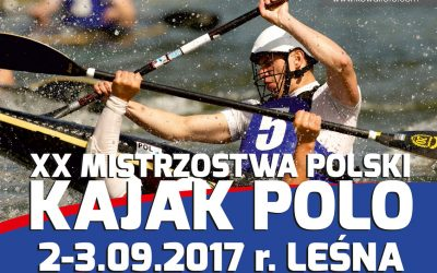 XX MISTRZOSTWA POLSKI KAJAK POLO 2-3.09.2017 r. w Leśnej