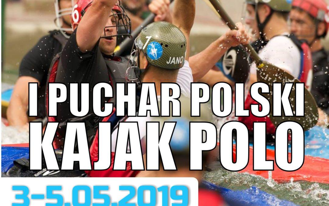 I PUCHAR POLSKI KAJAK POLO 3-5.05.2019 r. w Leśnej